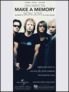 Cover icon of (You Want To) Make A Memory sheet music for voice, piano or guitar by Bon Jovi, Desmond Child and Richie Sambora, intermediate skill level