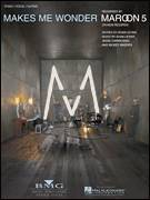 Cover icon of Makes Me Wonder sheet music for voice, piano or guitar by Maroon 5, Adam Levine, Jesse Carmichael and Michael Madden, intermediate skill level