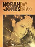 Cover icon of Day Breaks sheet music for voice, piano or guitar by Norah Jones and Peter Remm, intermediate skill level