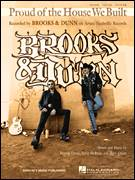 Cover icon of Proud Of The House We Built sheet music for voice, piano or guitar by Brooks & Dunn, Marv Green, Ronnie Dunn and Terry McBride, intermediate skill level