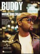Cover icon of BUDDY sheet music for voice, piano or guitar by Musiq Soulchild, Carvin Haggins, Cornelius Church, Ivan Barias, Kairi Guinn, Kenton Nix and Taalib Johnson, intermediate skill level