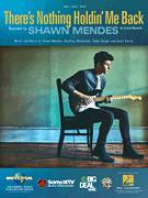 Cover icon of There's Nothing Holdin' Me Back sheet music for voice, piano or guitar by Shawn Mendes, Geoffrey Warburton, Scott Harris and Teddy Geiger, intermediate skill level