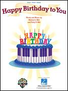 Cover icon of Happy Birthday To You sheet music for voice, piano or guitar by Patty Smith Hill and Mildred J. Hill, intermediate skill level