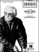 Cover icon of Choices sheet music for voice, piano or guitar by George Jones, Billy Yates and Mike Curtis, intermediate skill level