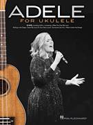 Cover icon of Lovesong sheet music for ukulele by Adele, The Cure, Boris Williams, Laurence Tolhurst, Paul S. Thompson, Robert Smith and Simon Gallup, intermediate skill level