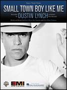 Cover icon of Small Town Boy Like Me sheet music for voice, piano or guitar by Dustin Lynch, Ben Hayslip, Kyle Fishman and Rhett Akins, intermediate skill level