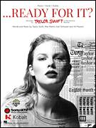 Cover icon of ...Ready for It? sheet music for voice, piano or guitar by Taylor Swift, Aly Payami, Karl Schuster and Max Martin, intermediate skill level