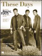 Cover icon of These Days sheet music for voice, piano or guitar by Rascal Flatts, Danny Wells, Jeffrey Steele and Steve Robson, intermediate skill level