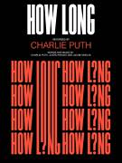 Cover icon of How Long sheet music for voice, piano or guitar by Charlie Puth, Jacob Hindlin and Justin Franks, intermediate skill level