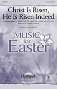 Cover icon of Christ Is Risen, He Is Risen Indeed sheet music for choir (SAB: soprano, alto, bass) by Ed Cash, James Koerts, Keith & Kristyn Getty, Keith Getty and Kristyn Getty, intermediate skill level