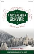 Cover icon of An Early American Service Of Lessons and Carols sheet music for choir (SATB: soprano, alto, tenor, bass) by Tim Sharp, intermediate skill level