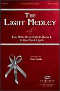 Cover icon of The Light Medley sheet music for choir (SATB: soprano, alto, tenor, bass) by George Frideric Handel and Tom Fettke, intermediate skill level