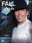 Cover icon of Fall sheet music for voice, piano or guitar by Clay Walker, Clay Mills, Shane Minor and Sonny LeMaire, intermediate skill level