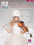 Cover icon of Warmer In The Winter sheet music for violin solo by Lindsey Stirling, Brian Phillips and Evan Bogart, intermediate skill level