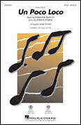 Cover icon of Un Poco Loco (from Coco) (arr. Mark Brymer) sheet music for choir (2-Part) by Germaine Franco, Mark Brymer, Adrian Molina and Germaine Franco & Adrian Molina, intermediate duet