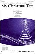 Cover icon of My Christmas Tree sheet music for choir (SATB: soprano, alto, tenor, bass) by Alan Menken, Mark Hayes and Jack Feldman, intermediate skill level
