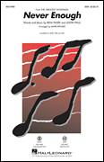 Cover icon of Never Enough sheet music for choir (SSA: soprano, alto) by Justin Paul, Mark Brymer and Benj Pasek, intermediate skill level
