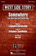 Cover icon of Somewhere (from West Side Story) (arr. Mac Huff) sheet music for choir (SATB: soprano, alto, tenor, bass) by Leonard Bernstein, Mac Huff and Stephen Sondheim, intermediate skill level
