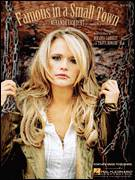 Cover icon of Famous In A Small Town sheet music for voice, piano or guitar by Miranda Lambert and Travis Howard, intermediate skill level