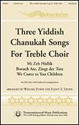 Cover icon of Three Yiddish Chanukah Songs For Treble Choir sheet music for choir (SSA: soprano, alto) by Elliot Z. Levine and Levin Kipnis, intermediate skill level