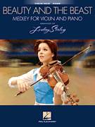 Cover icon of Beauty and The Beast Medley sheet music for violin and piano by Alan Menken, Lindsey Stirling and Howard Ashman, intermediate skill level