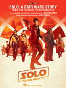 Cover icon of The Good Guy (from Solo: A Star Wars Story) sheet music for piano solo by John Powell, classical score, easy skill level
