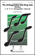 Cover icon of The Unforgettable Nat King Cole (Medley) sheet music for choir (SAB: soprano, alto, bass) by Bert Kaempfert, Kirby Shaw, Nat King Cole, Natalie Cole and Milt Gabler, intermediate skill level