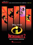 Cover icon of Chill Or Be Chilled - Frozone's Theme (from Incredibles 2) sheet music for voice, piano or guitar by Michael Giacchino and Brad Bird, intermediate skill level