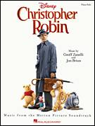 Cover icon of Christopher Robin (from Christopher Robin) sheet music for voice, piano or guitar by Geoff Zanelli & Jon Brion, Geoff Zanelli, Jon Brion and Richard M. Sherman, intermediate skill level