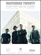Cover icon of How Far We've Come sheet music for voice, piano or guitar by Matchbox Twenty, Matchbox 20, Brian Yale, Kyle Cook, Paul Doucette and Rob Thomas, intermediate skill level
