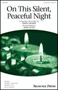 Cover icon of On This Silent, Peaceful Night sheet music for choir (3-Part Mixed) by Jerry Estes, intermediate skill level