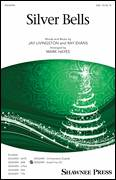 Cover icon of Silver Bells (arr. Mark Hayes) sheet music for choir (SAB: soprano, alto, bass) by Jay Livingston, Mark Hayes, Jay Livingston & Ray Evans and Ray Evans, intermediate skill level