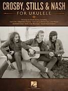 Cover icon of Wasted On The Way sheet music for ukulele by Crosby, Stills & Nash and Graham Nash, intermediate skill level