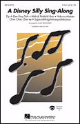 Cover icon of A Disney Silly Sing-Along sheet music for choir (2-Part) by Al Hoffman, Alan Billingsley, Jerry Livingston and Mack David, intermediate duet