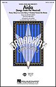 Cover icon of Aida (Songs from the Musical) (arr. Ed Lojeski) sheet music for choir (SATB: soprano, alto, tenor, bass) by Elton John, Elton John & Tim Rice and Tim Rice, intermediate skill level