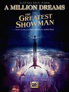 Cover icon of A Million Dreams (from The Greatest Showman) sheet music for alto saxophone and piano by Justin Paul, Benj Pasek and Pasek & Paul, intermediate skill level