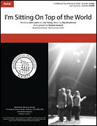 Cover icon of I'm Sitting On Top Of The World (arr. Boston Consort) sheet music for choir (SSAA: soprano, alto) by Boston Consort, Joe Young, Ray Henderson and Sam Lewis, intermediate skill level