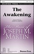 Cover icon of The Awakening sheet music for choir (SSA: soprano, alto) by Joseph M. Martin, intermediate skill level