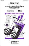 Cover icon of Grease: A New Broadway Medley (arr. Mark Brymer) sheet music for choir (SATB: soprano, alto, tenor, bass) by Jim Jacobs, Mark Brymer, Jim Jacobs & Warren Casey and Warren Casey, intermediate skill level