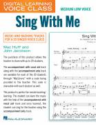 Cover icon of Sing With Me (Medium Low Voice) (includes Audio) sheet music for voice and piano (Medium Low Voice) by Mac Huff and John Jacobson, John Jacobson and Mac Huff, intermediate skill level