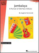 Cover icon of Jambalaya - A Portrait Of Old New Orleans sheet music for piano solo (elementary) by Eugenie Rocherolle and Miscellaneous, beginner piano (elementary)