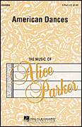 Cover icon of American Dances (Collection) sheet music for choir (2-Part) by Alice Parker, intermediate duet