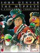 Cover icon of The Peace Carol (from A Christmas Together) sheet music for voice, piano or guitar by John Denver and The Muppets and Bob Beers, intermediate skill level