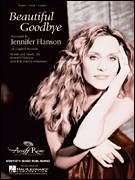 Cover icon of Beautiful Goodbye sheet music for voice, piano or guitar by Jennifer Hanson and Kim Patton-Johnston, intermediate skill level