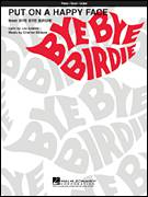 Cover icon of Put On A Happy Face sheet music for voice, piano or guitar by Charles Strouse, Bye Bye Birdie (Musical), Dick Van Dyke, Tony Bennett and Lee Adams, intermediate skill level