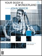Cover icon of Your Body Is A Wonderland sheet music for voice, piano or guitar by John Mayer, intermediate skill level