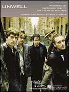 Cover icon of Unwell sheet music for voice, piano or guitar by Matchbox Twenty, Matchbox 20 and Rob Thomas, intermediate skill level