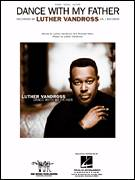 Cover icon of Dance With My Father sheet music for voice, piano or guitar by Luther Vandross and Richard Marx, intermediate skill level