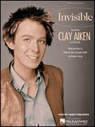Cover icon of Invisible sheet music for voice, piano or guitar by Clay Aiken, American Idol, Andreas Carlson, Chris Braide and Desmond Child, intermediate skill level