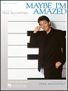 Cover icon of Maybe I'm Amazed sheet music for voice, piano or guitar by Paul McCartney, intermediate skill level